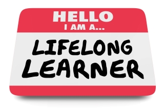 Learning is Forever: Reasons to Never Stop